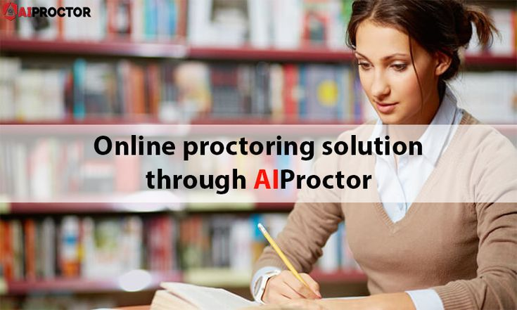 Online proctoring solution through AIProctor. AIProctor