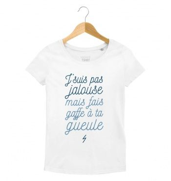 T-shirt blanc pour femme J'suis pas jalouse par madame T-shirt