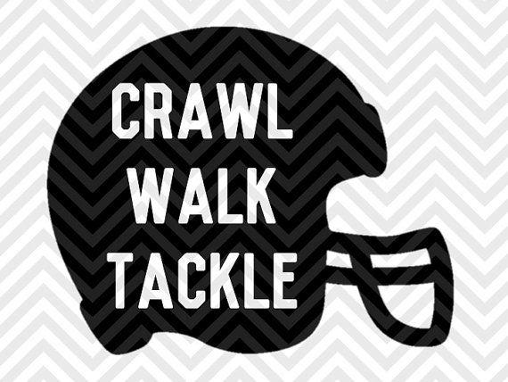 Crawl Walk Tackle Baby Football onesie SVG file - Cut File - Cricut projects - cricut ideas - cricut explore - silhouette cameo projects - Silhouette projects SVG by KristinAmandaDesigns