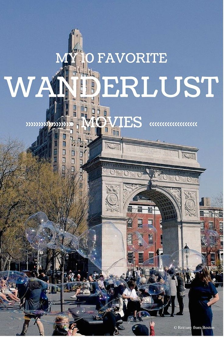My 10 Favorite Wanderlust Movies // Brittany from Boston-Watch Free Latest Movies Online on Moive365.to