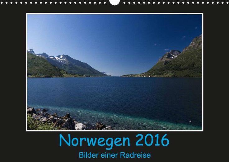 Norwegen 2016 - Bilder einer Radreise - CALVENDO