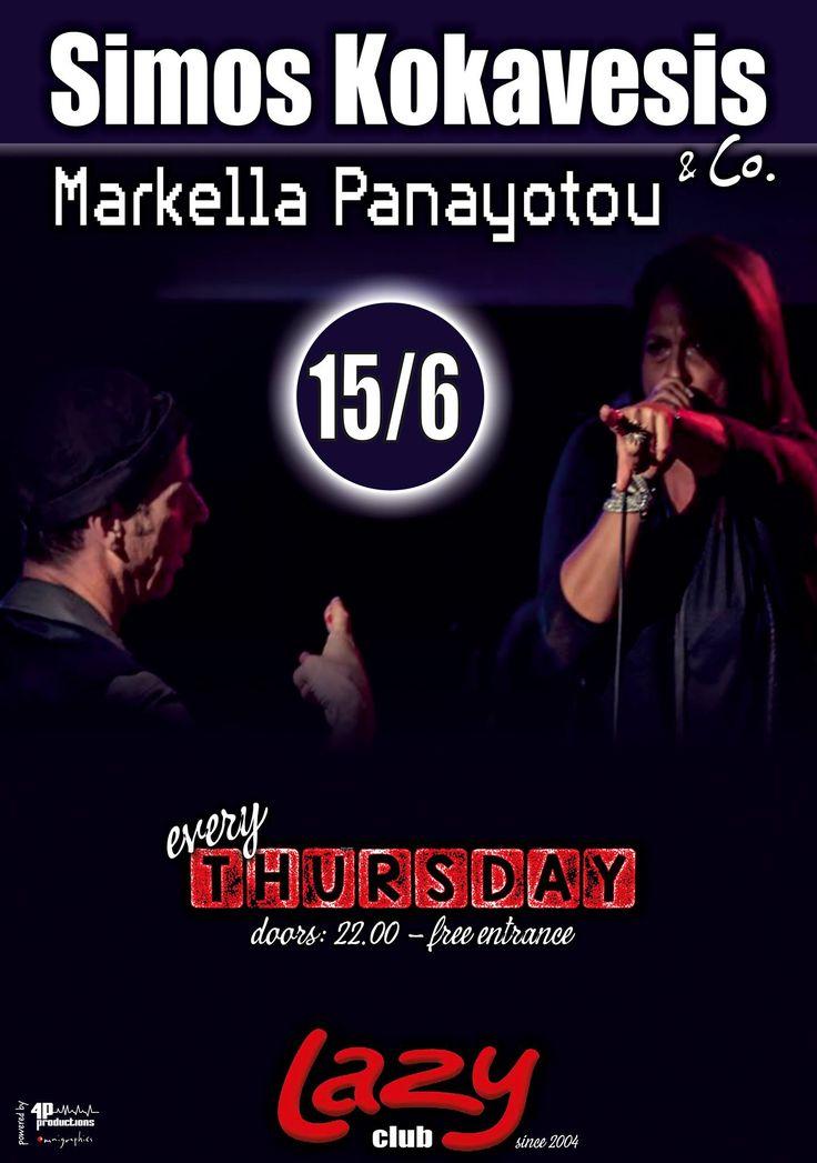 """Πέμπτη 15 Ioυνίου, η """"εταιρεία"""" του Σίμου Κοκαβέση, υποδέχεται επί σκηνής, την εκρηκτική Markella Panayotou! Κορυφαία ροκ ερμηνεύτρια, μοναδική μουσική περ"""