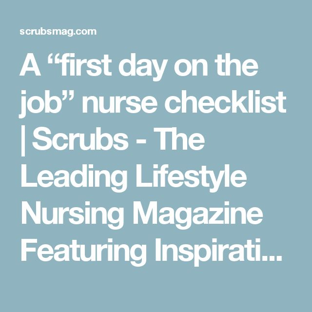"A ""first day on the job"" nurse checklist 