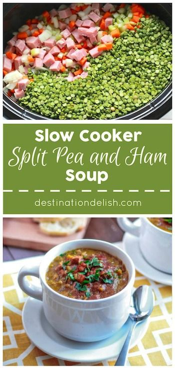 Slow Cooker Split Pea Soup   Destination Delish