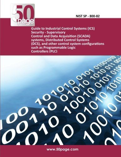 Guide To Industrial Control Systems (ics) Security - Supervisory Control And Data Acquisition (scada) Systems Distributed Control Systems (dcs) And ... Such As Programmable Logic Controllers (plc)