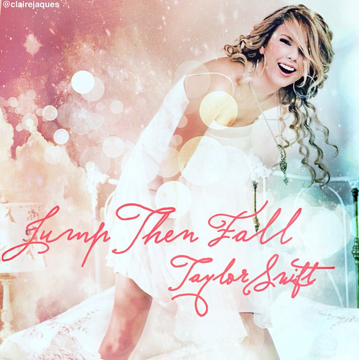 Taylor Swift Jump Then Fall cover edit by Claire Jaques