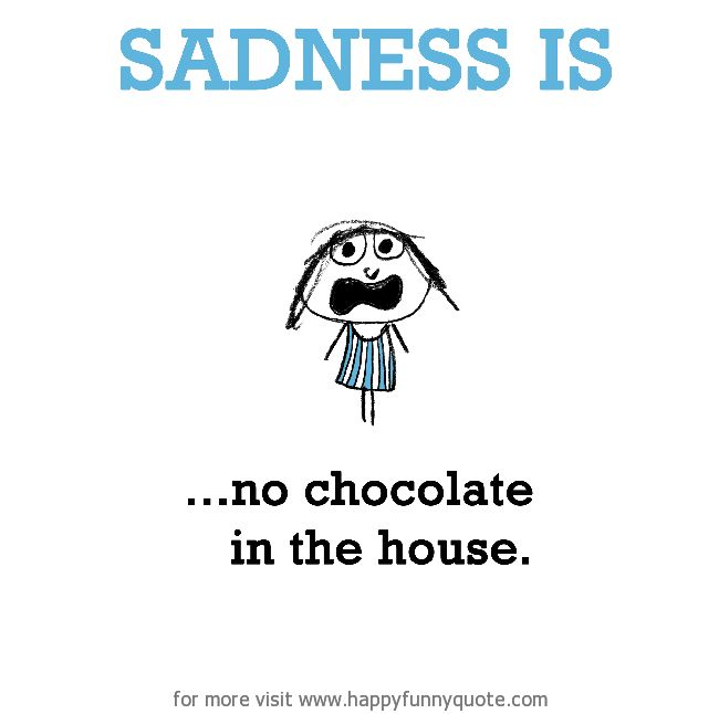 chocolate quotes funny - Google Search