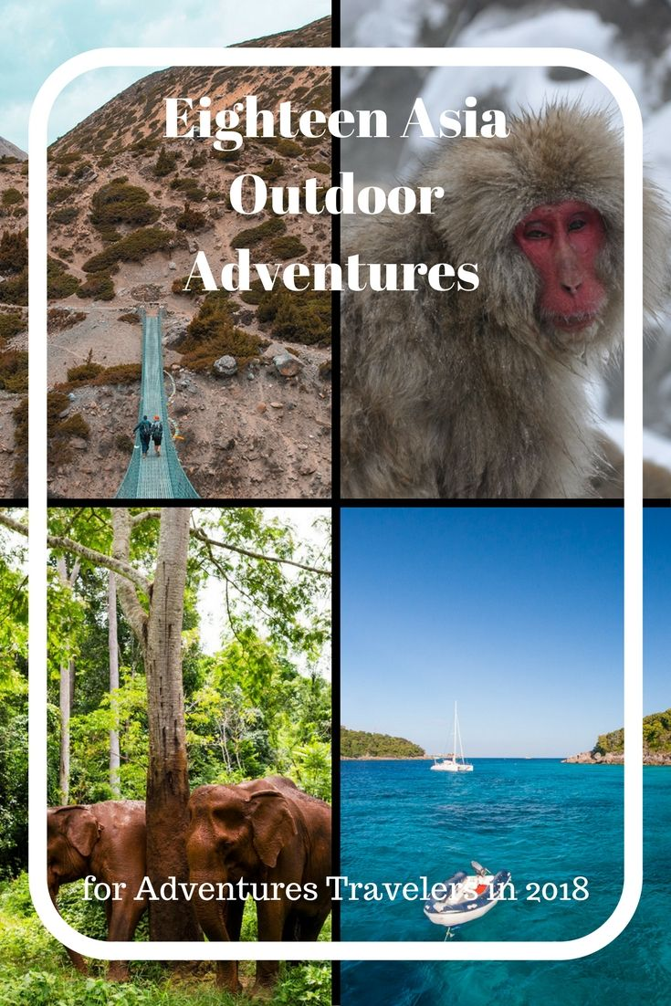 Looking for an Outdoor Adventure in 2018? Check out these 18 Asian Outdoor Adventures from 18 different travel bloggers.  These adventures are from all over Asian from Oman to the Philippines to India.   via @matdifference
