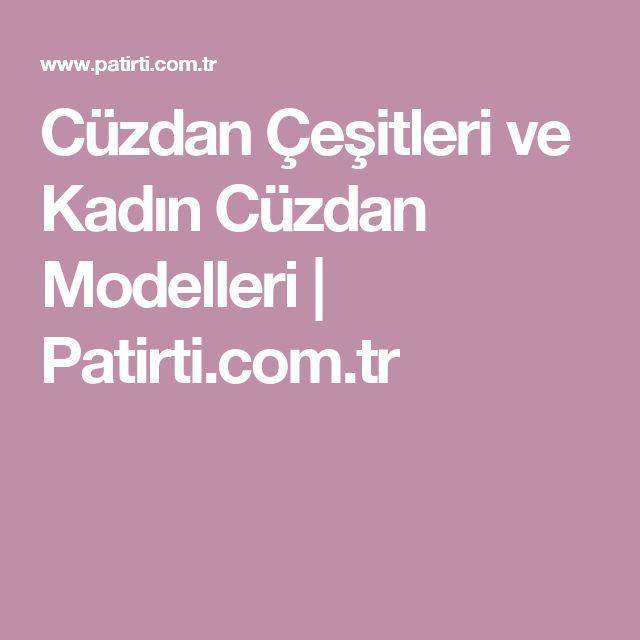 Cüzdan Çeşitleri ve Kadın Cüzdan Modelleri | Patirti.com.tr