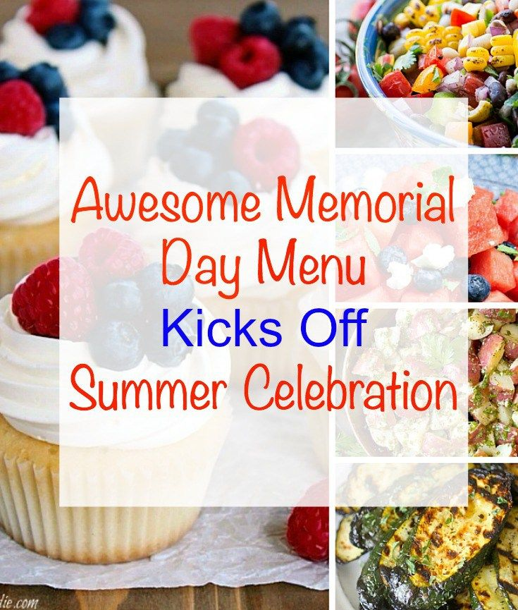 Awesome Memorial Day Menu Kicks Off Summer Celebration