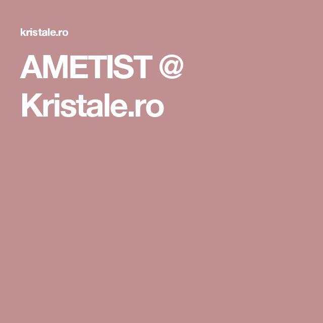 AMETIST @ Kristale.ro