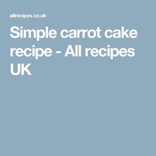 Simple carrot cake recipe - All recipes UK