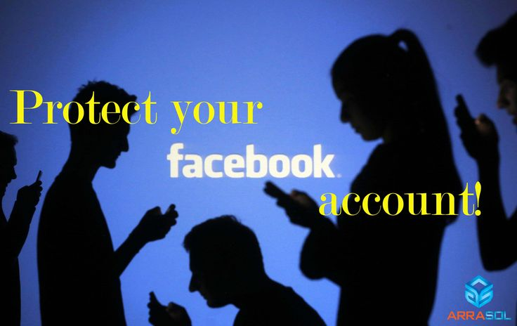 Some Tips helps you Protect your Facebook account