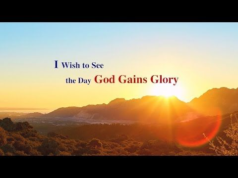 Be Faithful to The End - I Wish to See the Day God Gains Glory (Official Music Video) | The Church of Almighty God  #Religion #Persecution #China #life #EasternLightning #Salvation #Prayer #video #film #words #God #testimony #Amen #hymn #gospel #faith