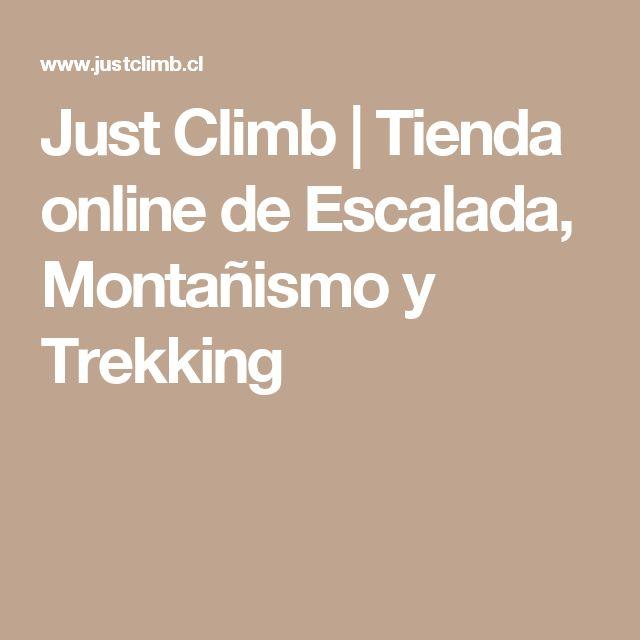 Just Climb | Tienda online de Escalada, Montañismo y Trekking