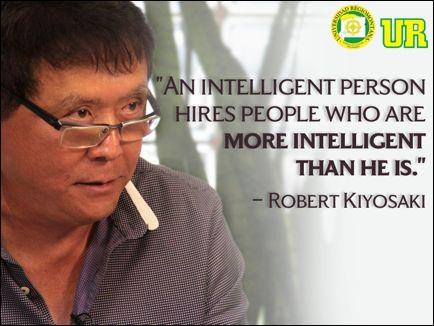 """""""Una persona inteligente contrata personas que son mas inteligentes que él/ella"""". ¿Qué opinan?"""