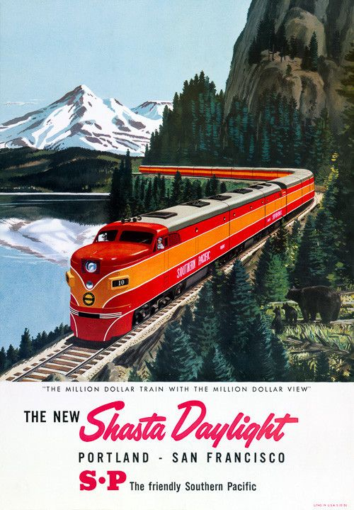 "The New Shasta Daylight Portland - San Francisco. The friendly Southern Pacific. ""The million dollar train with the million dollar view."" A mother bear and two cubs look on as a diesel locomotive pulls a passenger train through the mountains. Vintage travel poster, circa 1950. Prints from $15."
