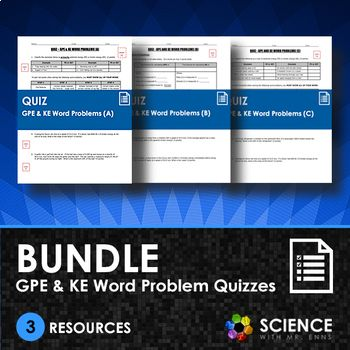 This bundle is a set of 3 single-page quizzes that covers basic and more advanced gravitational potential energy (GPE) and kinetic energy (KE) word problems. I created these 3 resources to be used during a typical middle school or