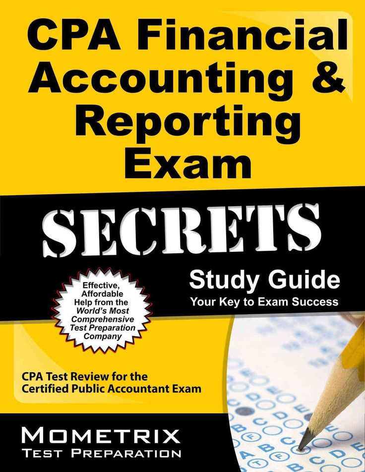 CPA Financial Accounting & Reporting Exam Secrets Study Guide: CPA Test Review for the Certified Public Accountan...