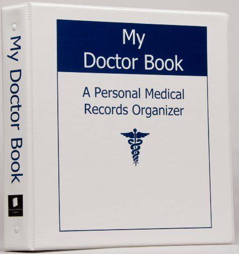 Personal Health: My Doctor Book A Personal Medical Records Organizer