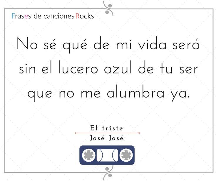 Frase El Triste Jose Jose (6)
