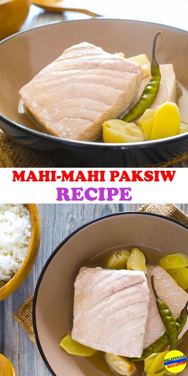 Healthy and Delicious, Easy to cook Mahi-Mahi Paksiw Recipe