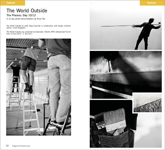 The World Outside  The Process: Day 10/12  By Arron Teo