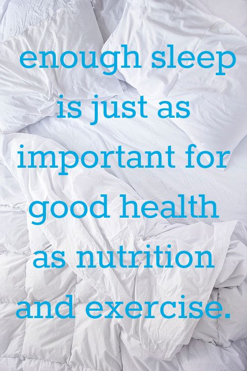 """enough sleep is just as important for good health as nutrition and exercise"""