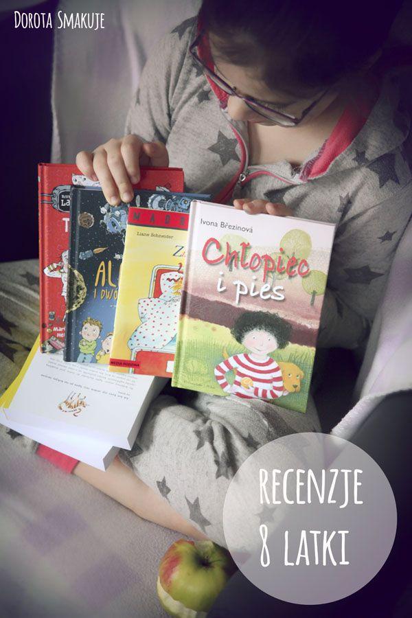 Polecane książki dla dzieci - recenzje 8 latki