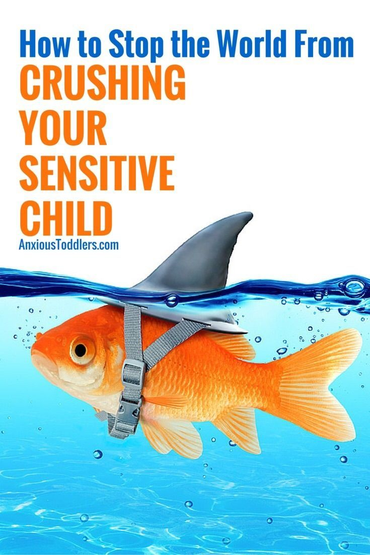 How to Stop the World From Crushing Your Sensitive Children