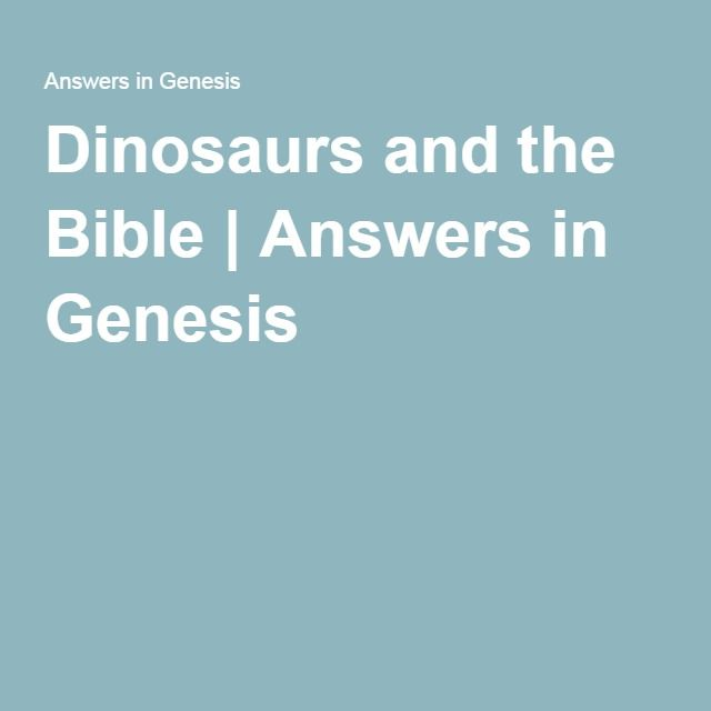 1000 Images About Bible Dinosaurs On Pinterest