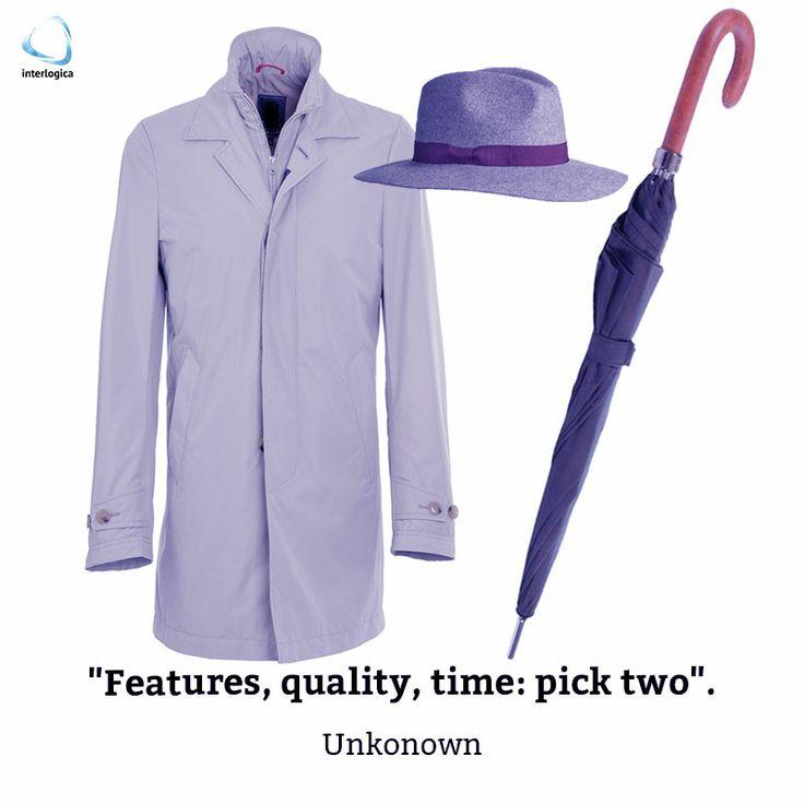 """""""Funzionalità, qualità, tempo: scegline due.""""  Anonimo  #geek #quote #nerd    Interlogica: Persone, Idee e Sistemi Software per il Business"""