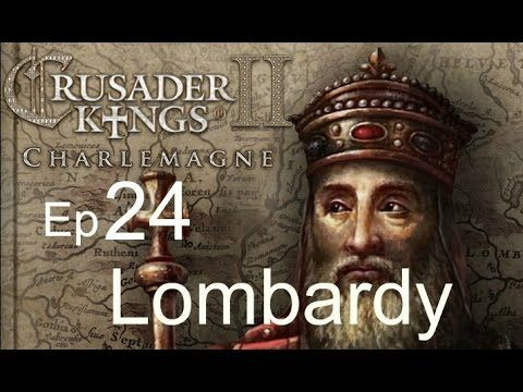 Crusader Kings 2 Lombardy Ep24 (Quick was with Bohemia)