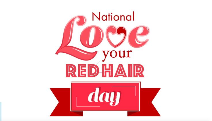 National Love Your Red Hair Day! November 5th!