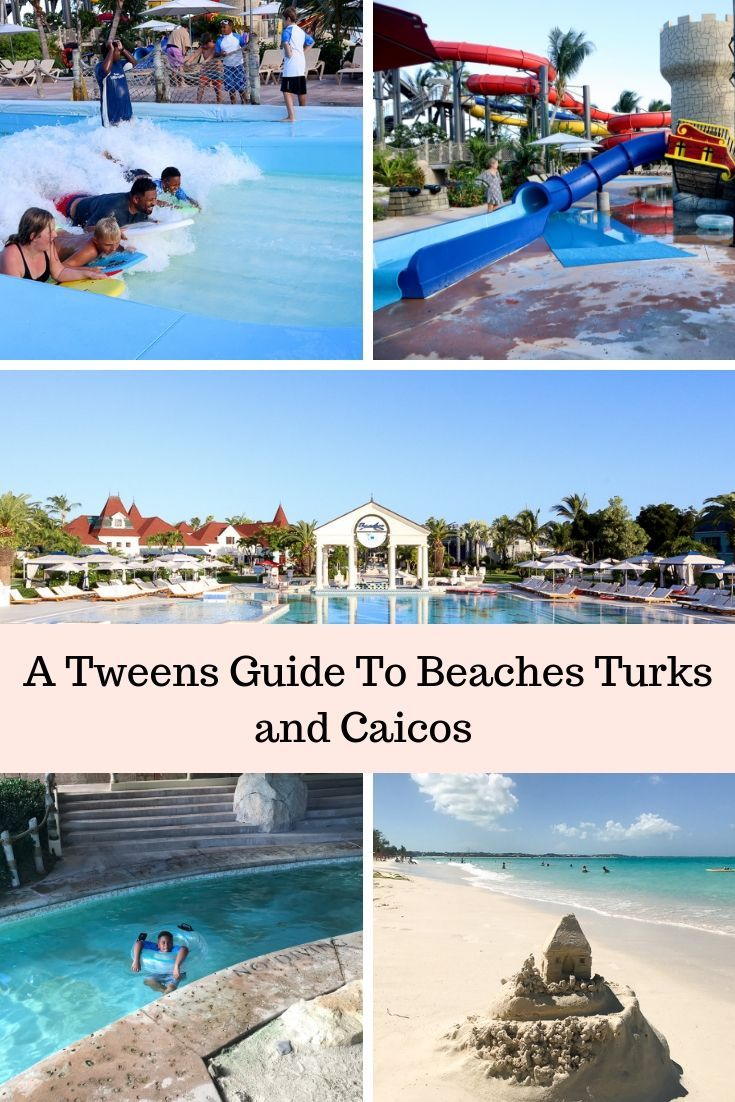 Turks And Caicos Resorts >> Travel With Tweens At Beaches Turks And Caicos Resort