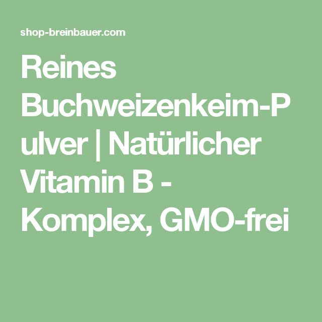 Reines Buchweizenkeim-Pulver | Natürlicher Vitamin B - Komplex, GMO-frei