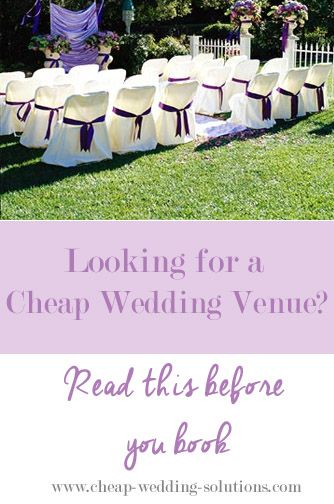 Cheap Wedding Venues Are Often Right Under Your Nose Here Is Where To Find Affordable And Beautiful Places Hold Reception