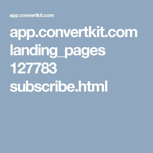 app.convertkit.com landing_pages 127783 subscribe.html
