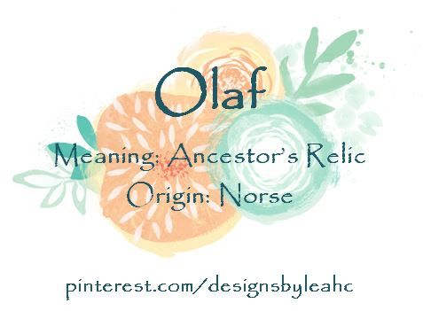Baby Boy Name Olaf Meaning Ancestors Relic Origin Norse