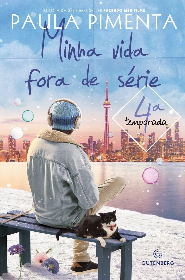 Pré-Venda | Minha vida fora de série - 4ª temporada, de Paula Pimenta - Cantinho da Leitura