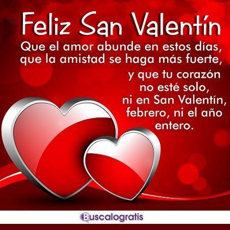 Frases para san Valentín - Día de los Enamorados... #frases #sanvalentin #diadelosenamorados #buscalogratis #frasesdeamor #amor #enamorado #diadelaamistad