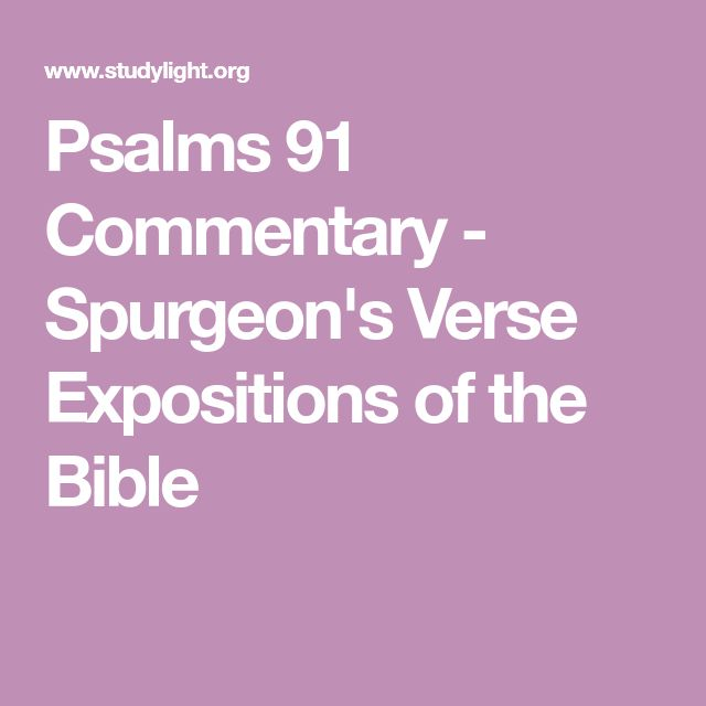 Psalms 91 Commentary - Spurgeon's Verse Expositions of the Bible