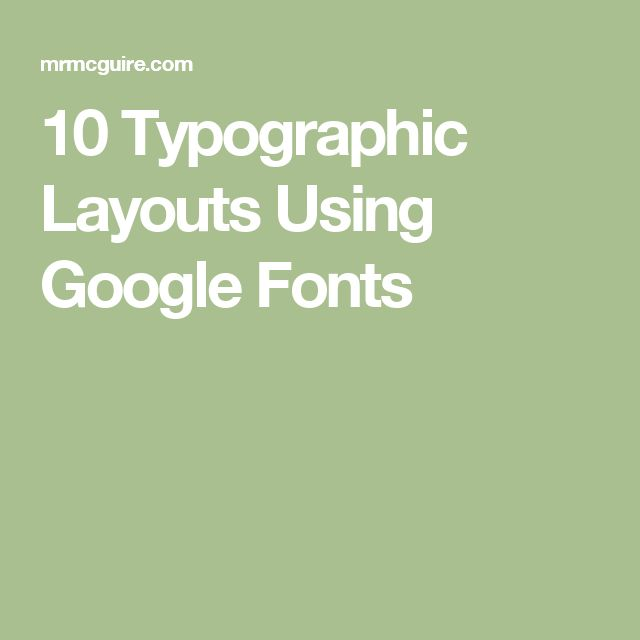 10 Typographic Layouts Using Google Fonts