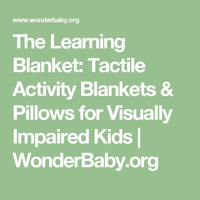 The Learning Blanket: Tactile Activity Blankets & Pillows for Visually Impaired Kids | WonderBaby.org