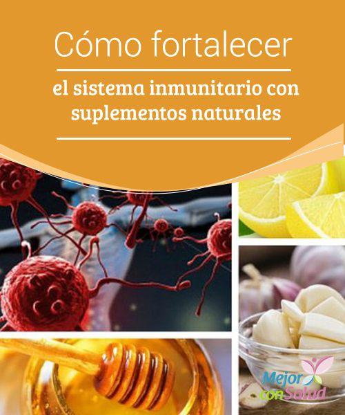 Cómo fortalecer el sistema inmunitario con suplementos naturales  En este artículo te decimos cuáles son los alimentos más efectivos para subir las defensas ante los virus y bacterias que quieren penetrar en nuestro organismo.