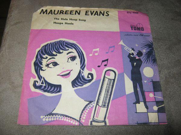 Maureen Evans - The Hula Hoop Song / Hoopa Hola (Vinyl) at Discogs