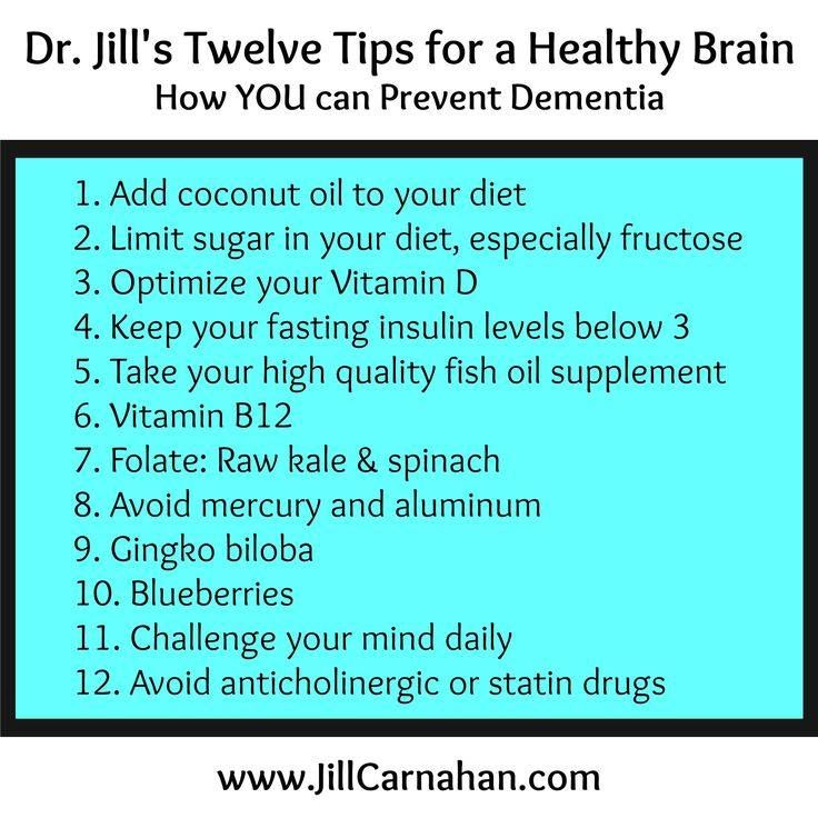 Dr. Jill Carnahan, MD - 12 tips for a healthy brain & how to prevent Alzheimer's
