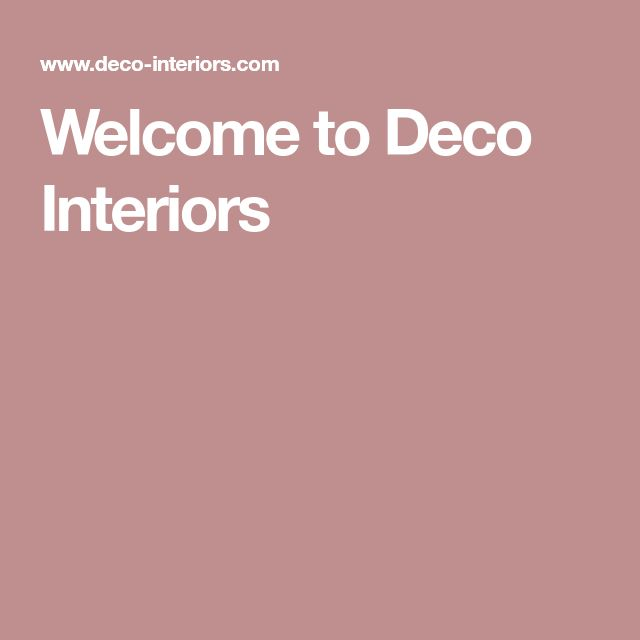 Welcome to Deco Interiors