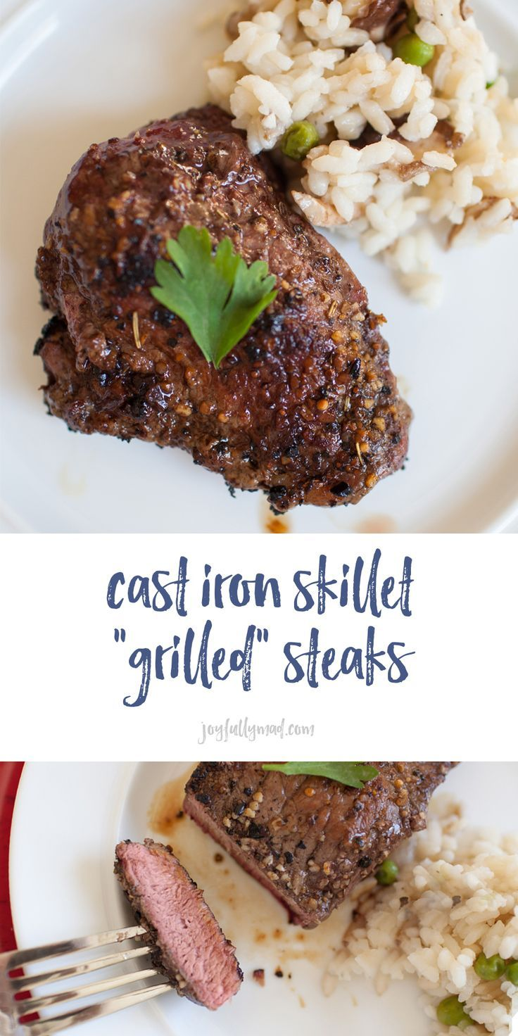Cast Iron Skillet Grilled Steaks