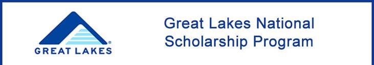 Great Lakes National Scholarship Program